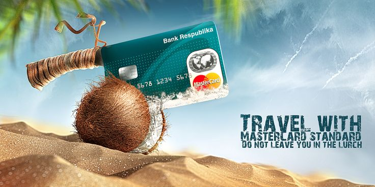 """Republic Bank approached us to create advertising-image credit card for travel. We have developed a visual kei and came up with a slogan - """"Travel with MasterCard standard . Do not leave you in the lurch"""""""
