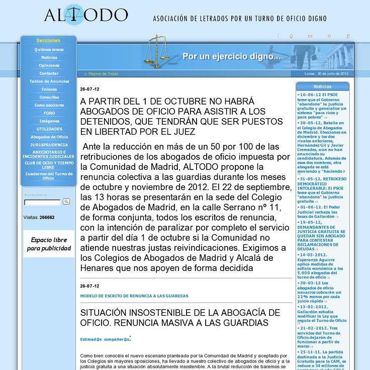 A PARTIR DEL 1 DE OCTUBRE NO HABRÁ ABOGADOS DE OFICIO PARA ASISTIR A LOS DETENIDOS, QUE TENDRÁN QUE SER PUESTOS EN LIBERTAD POR EL JUEZ     Ante la reducción en más de un 50%  de las retribuciones de los abogados de oficio impuesta por la Comunidad de Madrid. ALTODO propone la renuncia colectiva a las guardias durante los meses de octubre y noviembre de 2012.