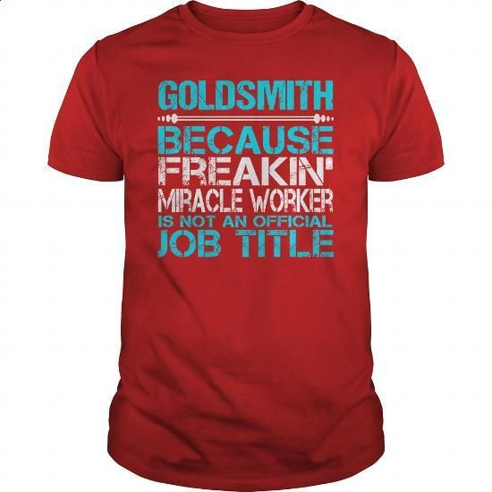 Awesome Tee For Goldsmith #hoodie #Tshirt. GET YOURS => https://www.sunfrog.com/LifeStyle/Awesome-Tee-For-Goldsmith-115974498-Red-Guys.html?60505