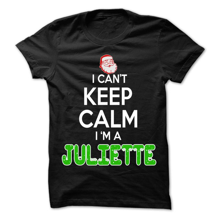 Keep Calm ᗗ JULIETTE... Christmas Time - 0399 Cool Name ⑥ Shirt !If you are JULIETTE or loves one. Then this shirt is for you. Cheers !!!Christmas, Keep Calm JULIETTE, cool JULIETTE shirt, cute JULIETTE shirt, awesome JULIETTE shirt, great JULIETTE shirt, team JULIETTE shirt, JULIETTE m