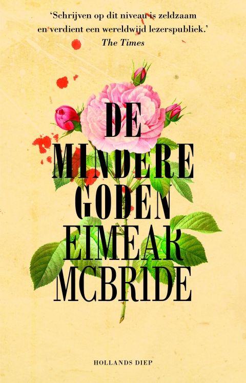 De mindere goden - Eimear  McBride - roman | Een achttienjarig meisje verhuist van Ierland naar Londen om daar aan de theaterschool te gaan studeren. Op een nacht ontmoet ze een oudere acteur. Tussen de twee ontstaat een tumultueuze relatie. 'De mindere goden' is een verhaal over liefde en onschuld, geluk en ontdekking, en over hoe het verleden ons kan achtervolgen. Een ontroerende en aangrijpende roman die zich afspeelt binnen het kunstenaarsmilieu van het Londen van de jaren negentig.