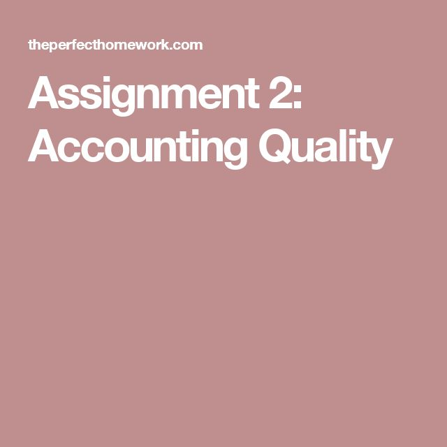 Assignment 2: Accounting Quality