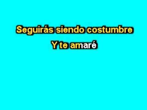 Karaoke - Te amare - Alejandro Fernandez / Miguel Bose