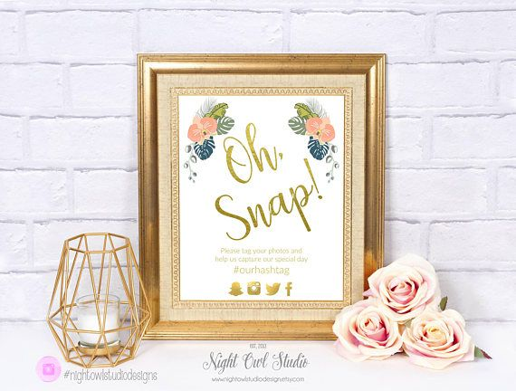 Oh Snap Sign Printable Tropical Floral Wedding Sign Elegant