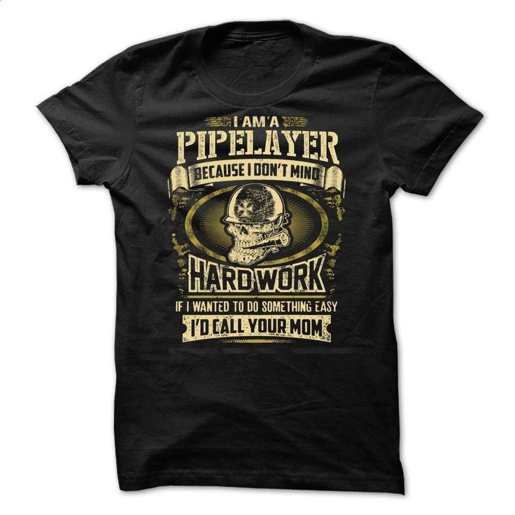 Pipelayer T Shirts, Hoodies, Sweatshirts - #mens dress shirt #street clothing. PURCHASE NOW => https://www.sunfrog.com/No-Category/Pipelayer--66590588-Guys.html?60505