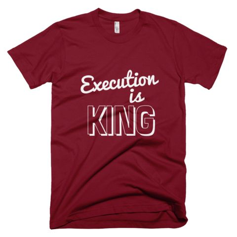 Execution is KING Short Sleeve T-Shirt - Red