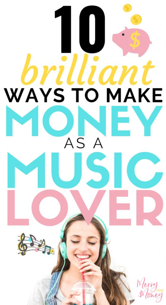 How To Make Money as a Music Lover – 10+ Brilliant Ideas – Best of Merry for Money | Work At Home, Make Extra Money, Start a Business, Side Hustle Ideas