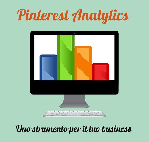 Pinterest Analytics: un nuovo strumento per il tuo business