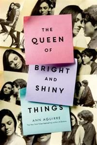 http://www.adlibris.com/se/organisationer/product.aspx?isbn=1250047501 | Titel: The Queen of Bright and Shiny Things - Författare: Ann Aguirre - ISBN: 1250047501 - Pris: 151 kr