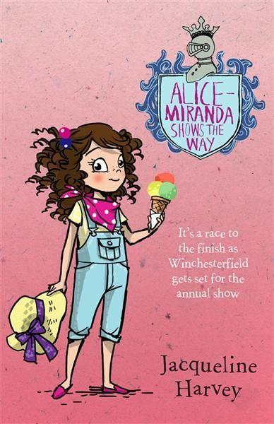 Alice-Miranda Shows the Way : Alice-Miranda Series : Book 6 - Jacqueline Harvey