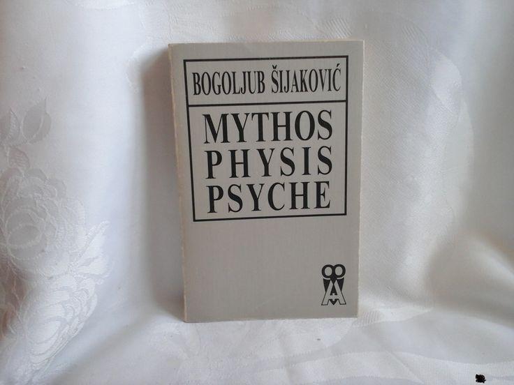 Mythos Physis Psyche Bogoljub Šijaković