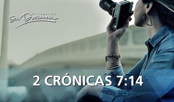 2 Crónicas 7:14 - El Lugar de Su Presencia