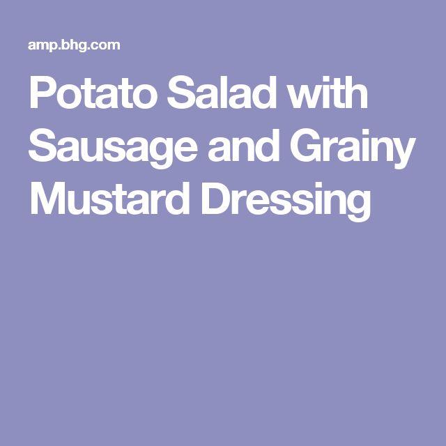 Potato Salad with Sausage and Grainy Mustard Dressing