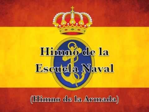 Marchas Armada Española - Himno Escuela Naval Militar