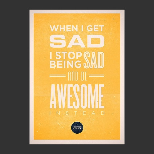 awesome: Words Of Wisdom, Health And Fit, Remember This, Barney Stinson, Mothers Quotes, Be Sad, Wise Words, Be Awesome, True Stories