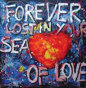 FOREVER LOST IN   YOUR SEA OF LOVE  2010  acrylics on canvas  150 CM X 150 CM