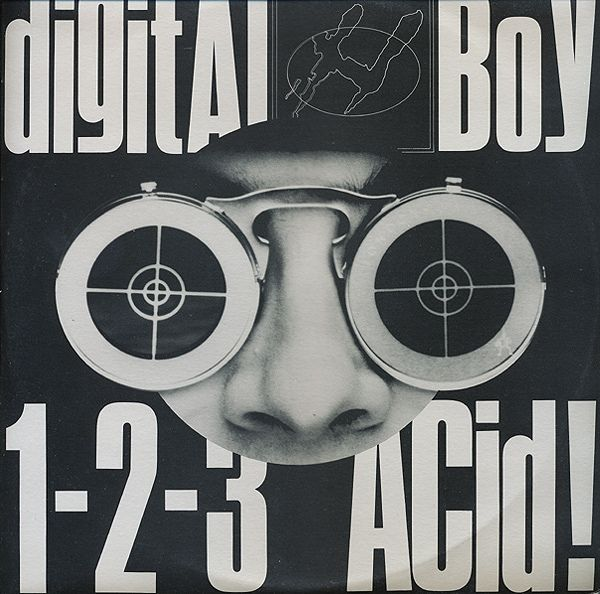 Digital Boy - 1-2-3 Acid!