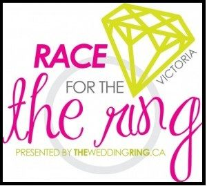 We are proud to announce the Victoria Race for the Ring will be happening on October 6th, 2013!  A scavenger hunt/race for the ultimate prize for any bride: a diamond ring from Ann Louise Jewellers! The winner will be announced at Bay Centre Court at the end of the Race! Teams of engaged couples will donate (a dollar amount of their choice, $20 is recommended but not required) to take part in the race, with money going towards local charity, Just Love Animals Society!
