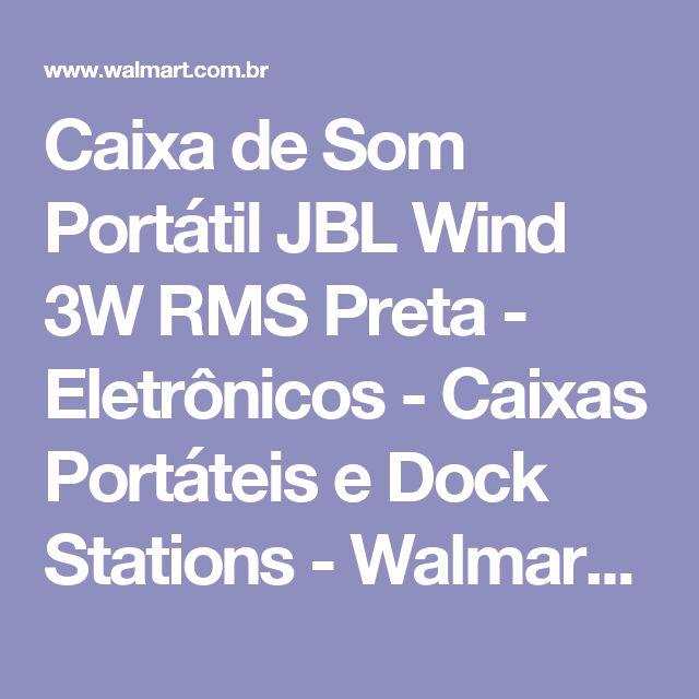 Caixa de Som Portátil JBL Wind 3W RMS Preta - Eletrônicos - Caixas Portáteis e Dock Stations - Walmart.com