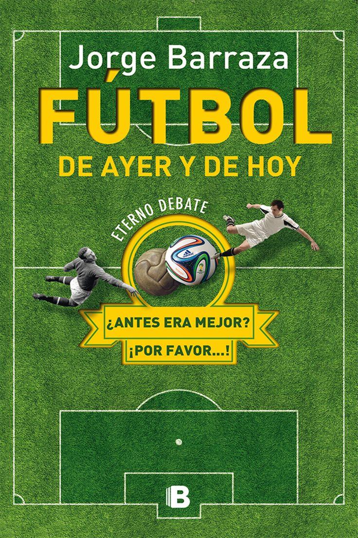 EL FÚTBOL DE AYER Y DE HOY: ETERNO DEBATE  http://www.communityfutbol.com/cf-libros/el-futbol-de-ayer-y-de-hoy-eterno-denate/