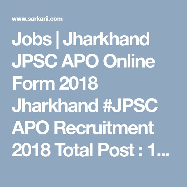 Jobs | Jharkhand JPSC APO Online Form 2018  Jharkhand #JPSC APO Recruitment 2018 Total Post : 143, Eligibility Law Graduate Click to Know More & Apply Online #Sarkarii http://www.sarkarii.com/details/latest-sarkari-jobs/jharkhand-apo-online-form-2018-sarkari-job-government-jobs