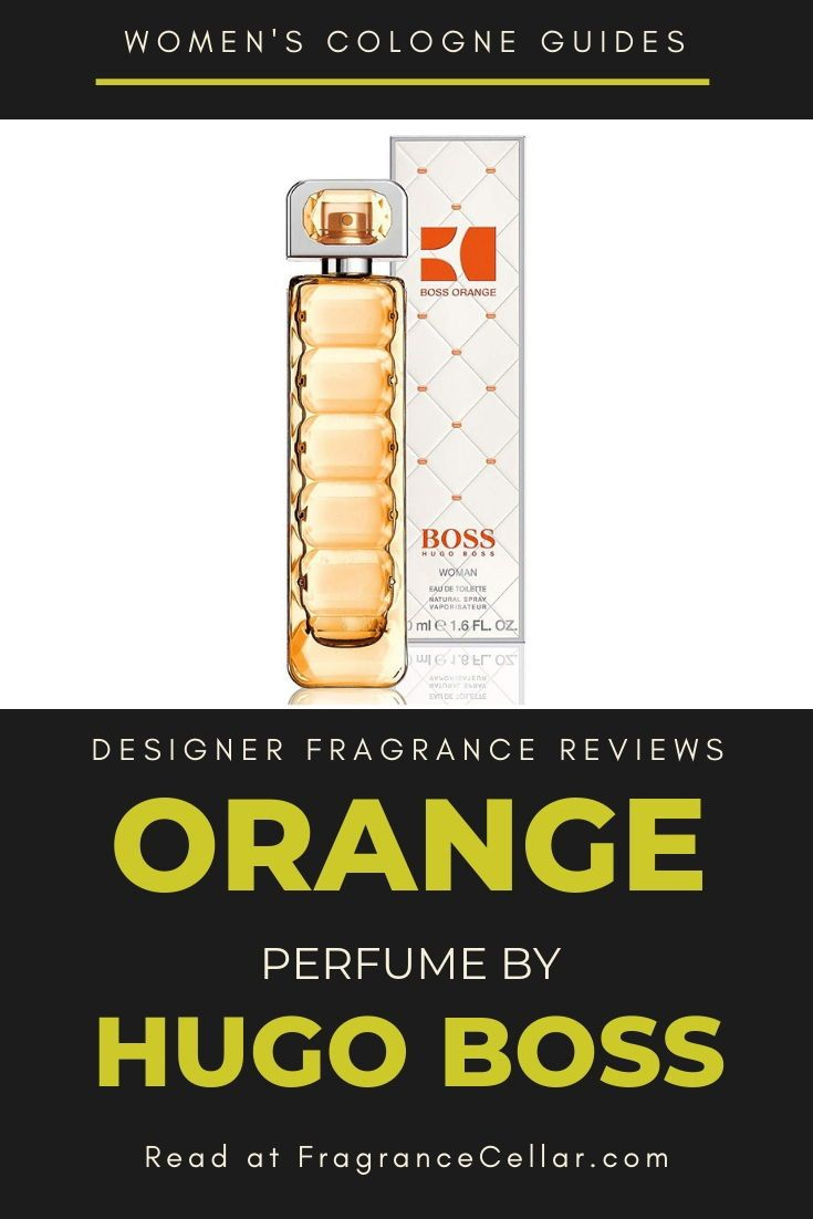 Boss Orange Perfume By Hugo Boss Is One Of The Newest In A Line Of