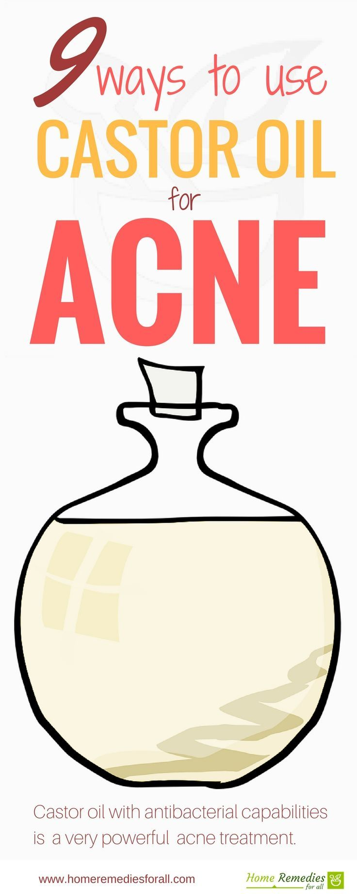 Use castor oil for treatment of your acne in 9 different ways. It helps to naturally cure acne without leaving any scars.