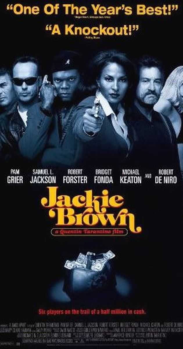 Jackie Brown - Directed by Quentin Tarantino.  With Pam Grier, Samuel L. Jackson, Robert Forster, Bridget Fonda. A middle-aged woman finds herself in the middle of a huge conflict that will either make her a profit or cost her her life.