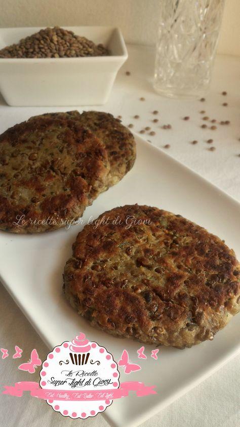 Hamburger light di lenticchie (110 calorie) | LeRicetteSuperLightDiGiovi