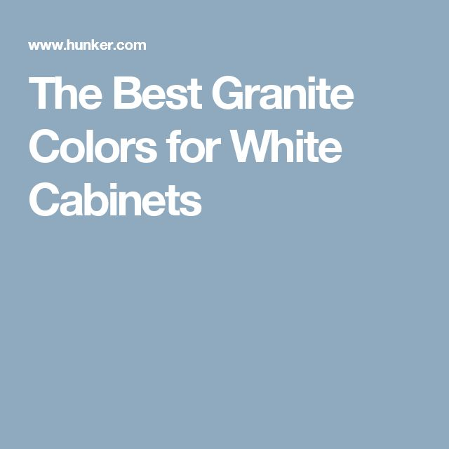 The Best Granite Colors for White Cabinets