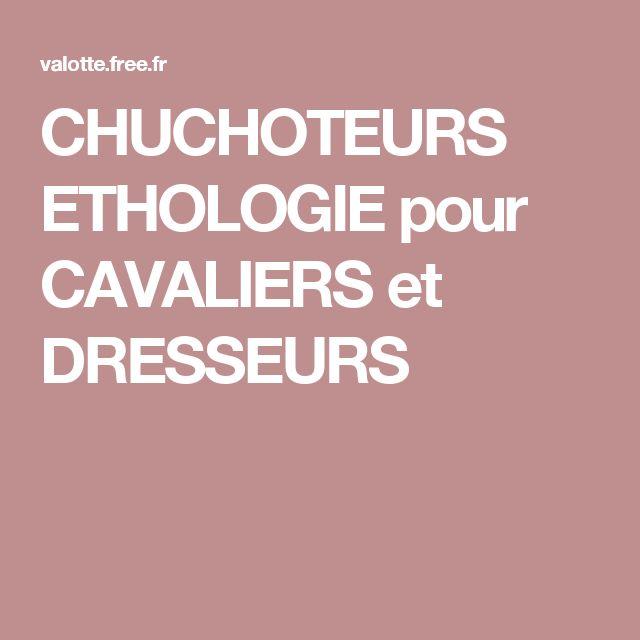 CHUCHOTEURS ETHOLOGIE pour CAVALIERS et DRESSEURS