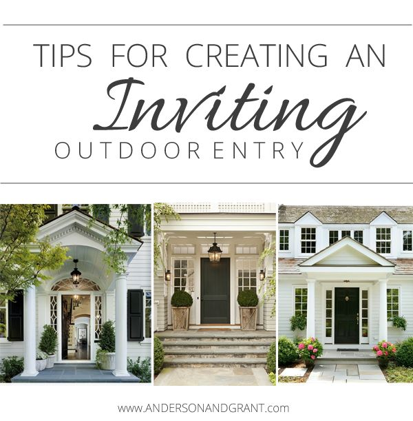 Creating an Inviting Outdoor Entry from Anderson and Grant