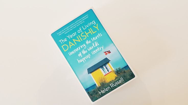 The Year Of Living Danishly- Helen Russell