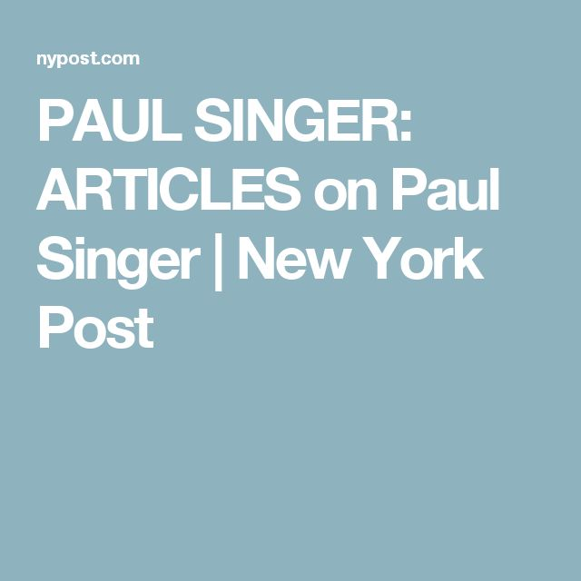 PAUL SINGER: ARTICLES on Paul Singer | New York Post