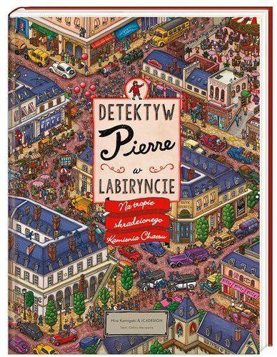 Detektyw Pierre w labiryncie. - Książki dla dzieci 7-13 lat