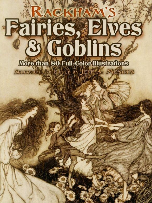 125 best myths legends dreams images on pinterest childrens rackhams fairies elves and goblins fandeluxe Gallery