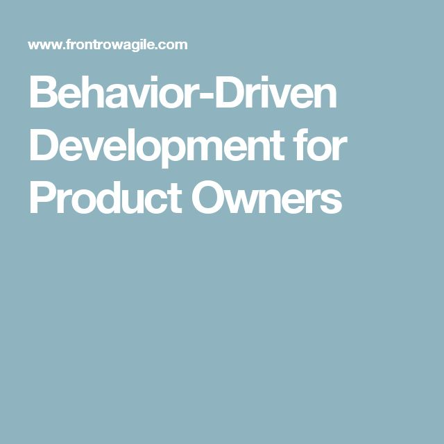 Behavior-Driven Development for Product Owners