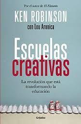 Libro de Ken Robinson, donde encuentras las claves para diseñar escuelas creativas. Recomiendo.