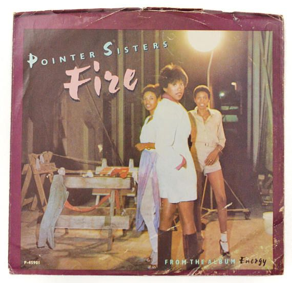 Vintage 80s Pointer Sisters Fire R&B Dance Picture Sleeve 45