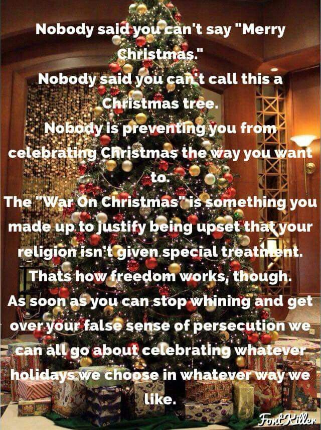 There is no war on Christmas or Christians in the US.