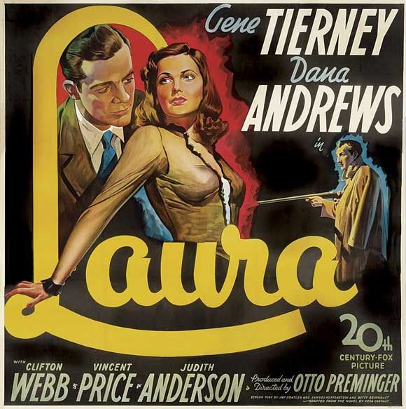 CAST: Gene Tierney, Dana Andrews, Clifton Webb, Lane Chandler, Vincent Price, Judith Anderson, Grant Mitchell, Dorothy Adams, Ron Dunn, Clyde Fillmore, James Flavin; DIRECTED BY: Otto Preminger; PRODU