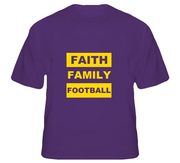 Faith Family Football LSU Fan T Shirt