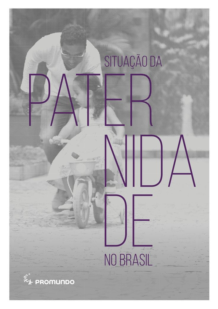 Promundo Launches First Report on the State of Brazil's Fathers