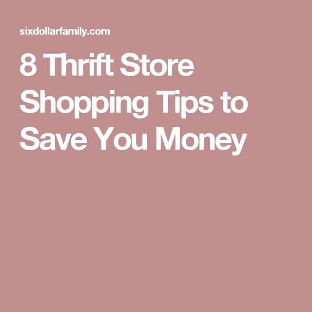 8 Thrift Store Shopping Tips to Save You Money