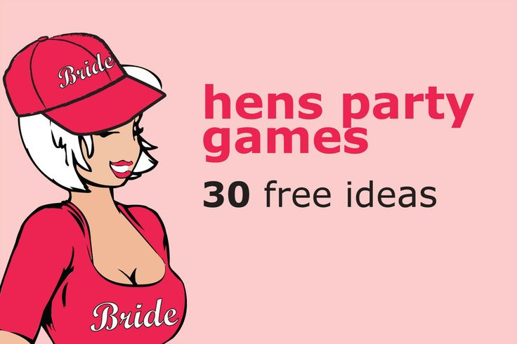 Hens Party Games -  30 Free Ideas                ****DOWNLOAD FROM HOMEPAGE*****