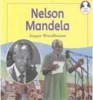 NELSON MANDELA  (Life and Times)  by Jayne Woodhouse is one of two books at the third grade reading level.
