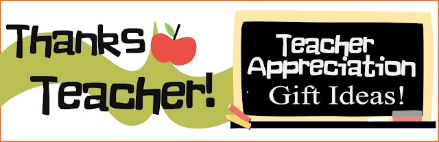 Lots of Teacher Appreciation Gift Ideas