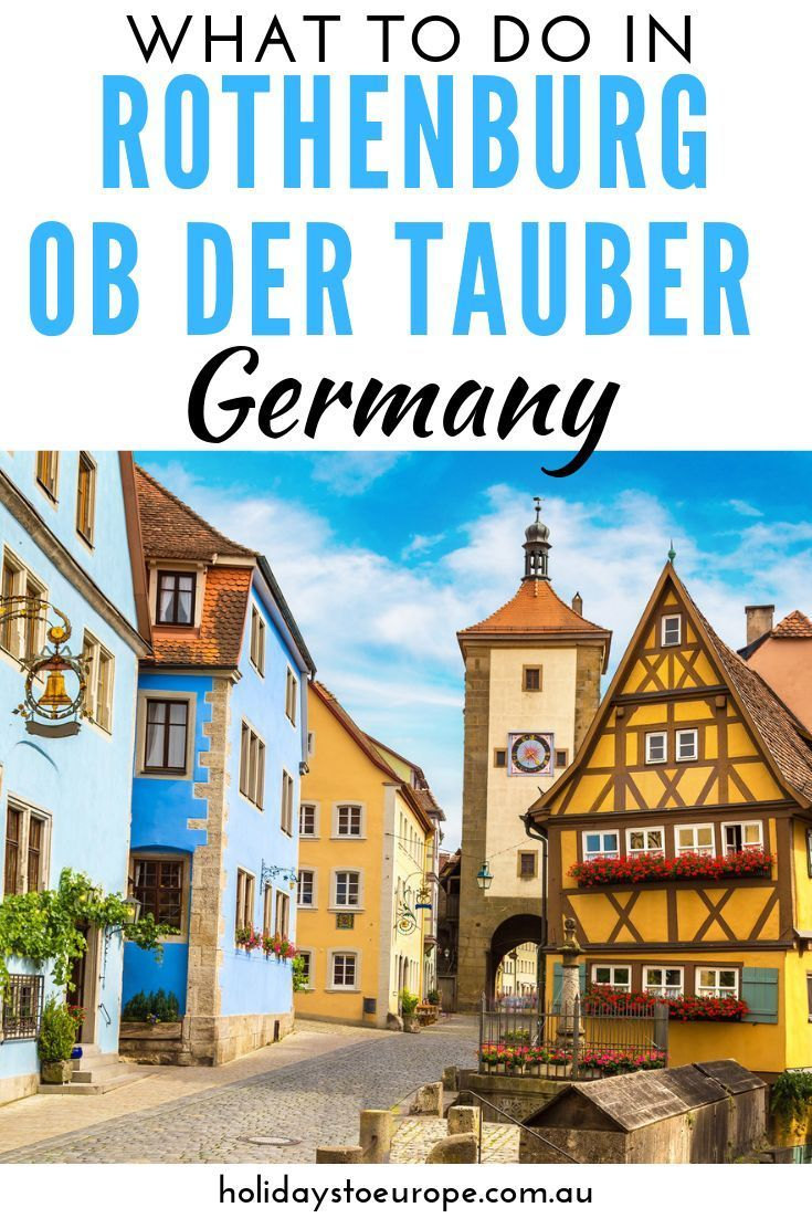 What To Do In Rothenburg Ob Der Tauber Germany S Fairytale Town Rothenburg Ob Der Tauber Rothenburg Germany Europe Travel