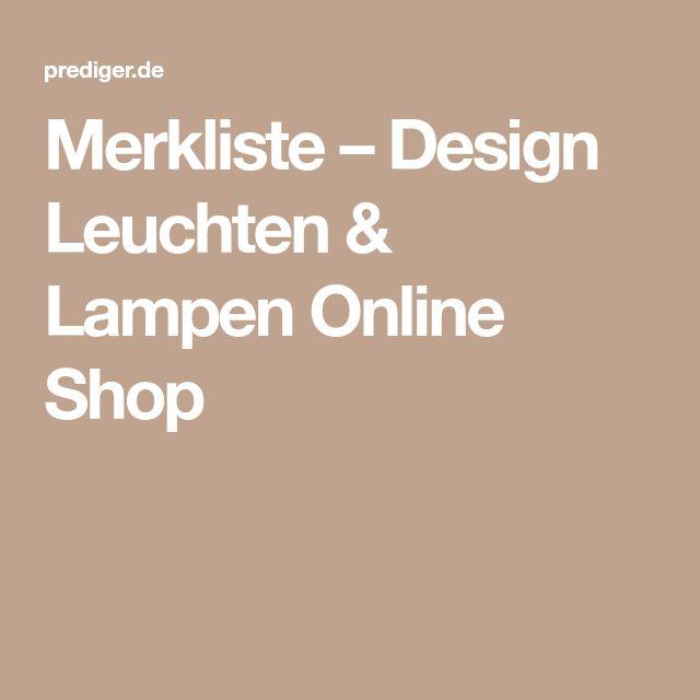 Merkliste – Design Leuchten & Lampen Online Shop