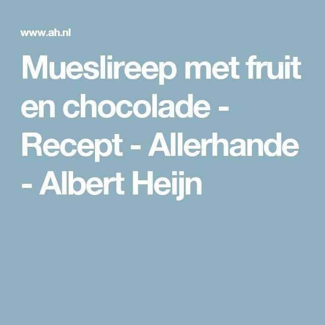 Mueslireep met fruit en chocolade - Recept - Allerhande - Albert Heijn